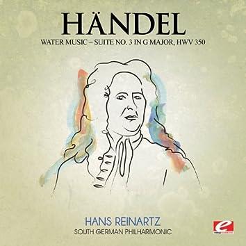 Handel: Water Music, Suite No. 3 in G Major, HMV 350 (Digitally Remastered)