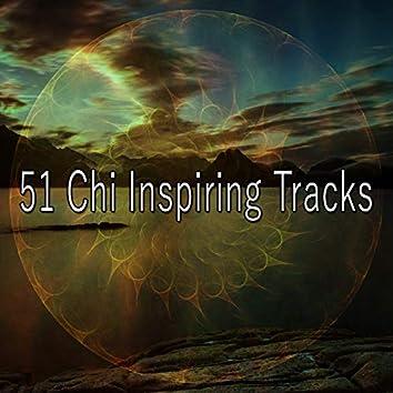 51 Chi Inspiring Tracks