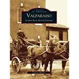 Valparaiso: Looking Back, Moving Forward (Images of America) (English Edition)