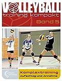 Komplextraining: Aufschlag und Annahme (volleyballtraining kompakt) - Andreas Meusel