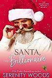 Santa, The Billionaire (The Billionaire Princes Book 4) (English Edition)