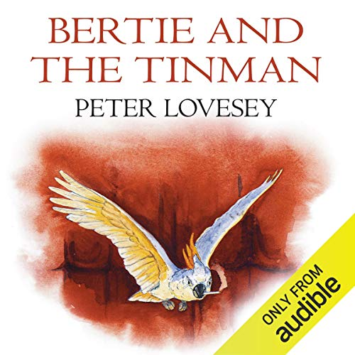 Bertie and the Tin Man audiobook cover art