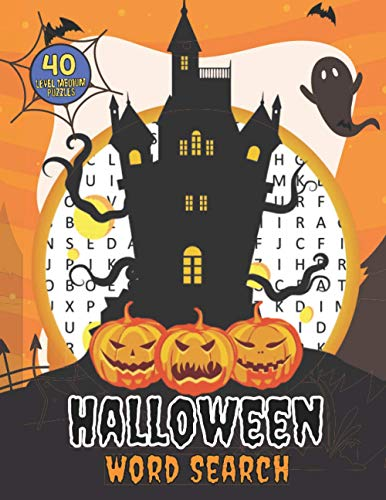 Halloween Word Search 40 Level Medium Puzzles: Crossword Puzzle Brain Game For Adults, Seniors And Clever Kids - Fun Riddles Book With Large Pages Size
