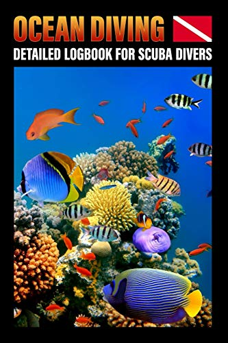 Ocean Diving Detailed Logbook For Scuba Divers: 109 pages 6