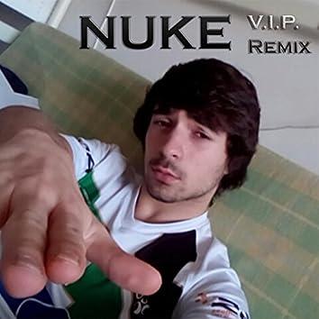 NUKE (V.I.P. Remix)
