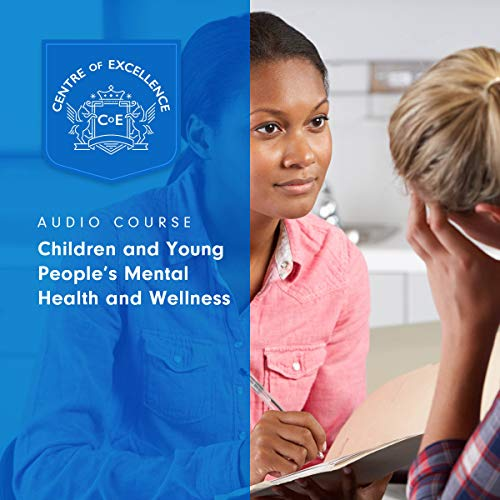 Children and Young People's Mental Health and Wellness cover art