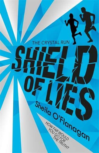 Shield of Lies: Book 2 (Crystal Run, Band 2)
