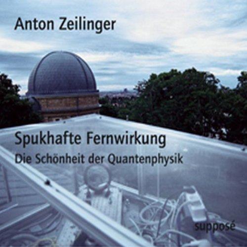 Spukhafte Fernwirkung. Die Schönheit der Quantenphysik Titelbild