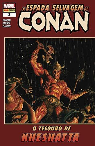 A Espada Selvagem de Conan - 3: O tesouro de Kheshatta
