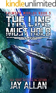 The Line Must Hold (Crimson Worlds Book 5)