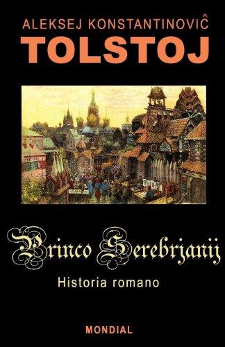 Princo Serebrjanij (Romantraduko al Esperanto) (Basque Edition) (Kindle Edition)