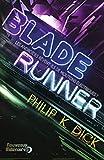 Blade Runner - Les androïdes rêvent-ils de moutons électriques ? - J'ai lu - 19/10/2012