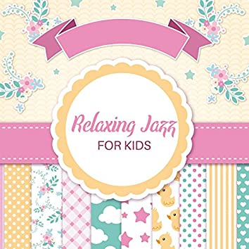 Relaxing Jazz for Kids
