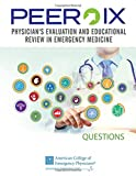 PEER IX: Physician Evaluation and Educational Review in Emergency Medicine Print Companion