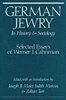 German Jewry: Its History and Sociology