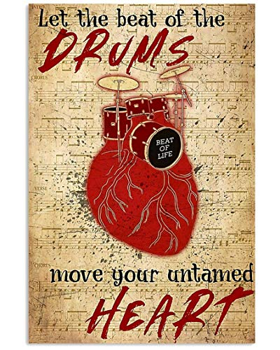 Drummer Beat of The Drums Move Your Untamed Heart Vertical Poster Jobs Print Best FamilyGifts for Fan Lovers Posters No Framed