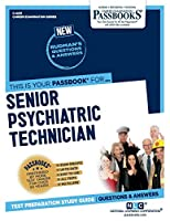 Senior Psychiatric Technician (Career Examination)
