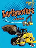 Earthmovers on the Move (Lightning Bolt Books: Vroom-Vroom (Hardcover))