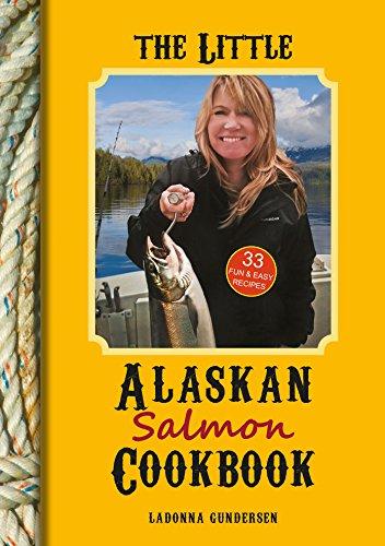 The Little Alaskan Salmon Cookbook