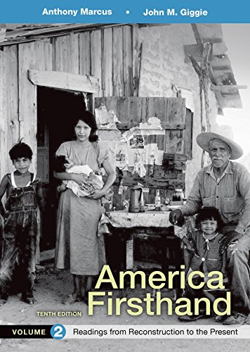 America Firsthand, Volume 2: Readings from Reconstruction to Present