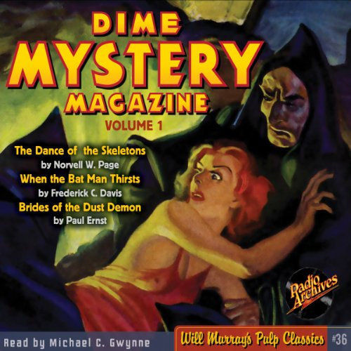 Dime Mystery Magazine, Volume 1 Audiobook By Norvell W. Page, Frederick C. Davis, Paul Ernst, RadioArchives.com cover art