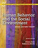 Human Behavior and the Social Environment: Social Systems Theory (Mysearchlab)
