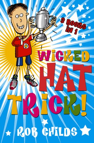 Wicked Hat Trick: Rob Childs Troubadour 3in1 (English Edition)