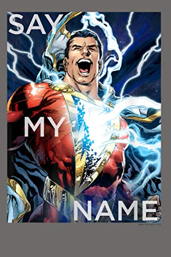 Justice League Shazam Say My Name: Notebook Planner - 6x9 inch Daily Planner Journal, To Do List Notebook, Daily Organizer, 114 Pages