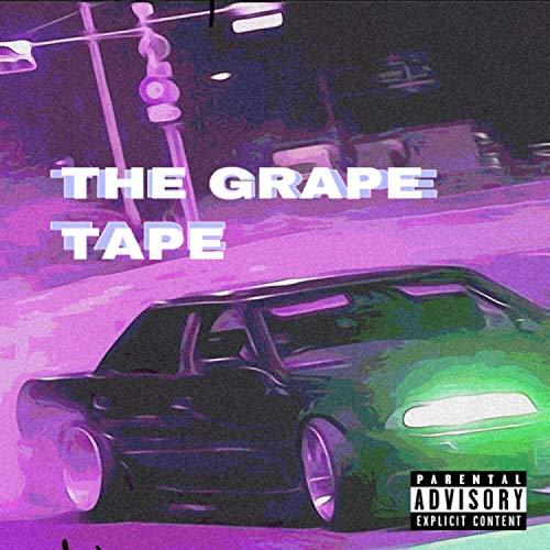 The Grape Tape [Explicit]