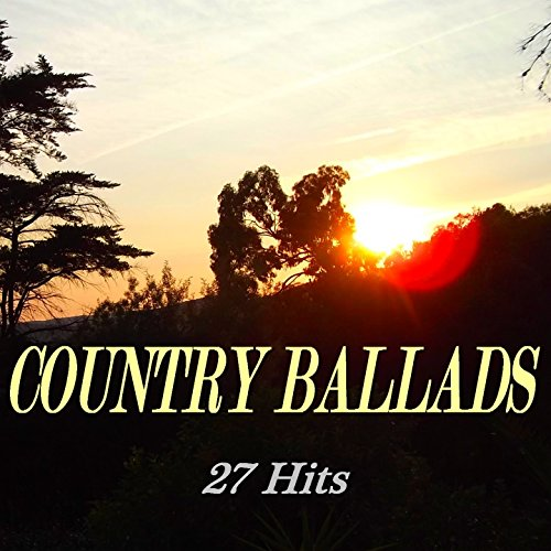 Country Ballads (27 Hits)