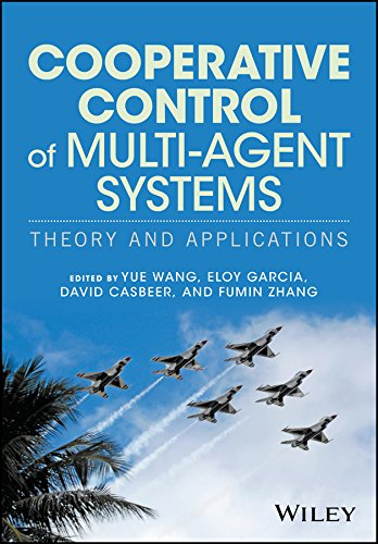 Cooperative Control of Multi-Agent Systems: Theory and Applications (English Edition)