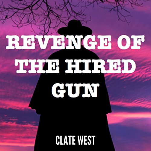 Revenge of the Hired Gun  By  cover art