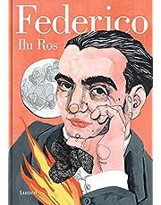 Federico: Vida de Federico García Lorca / Federico: The Life of Federico García Lorca