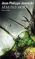 Rois du monde 1, Meme pas mort: premiere branche