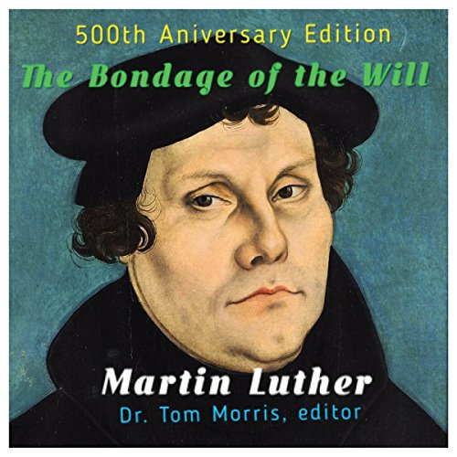 The Bondage of the Will audiobook cover art