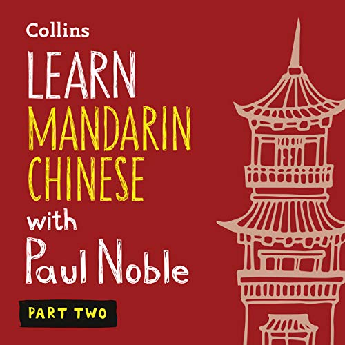 Learn Mandarin Chinese with Paul Noble - Part 2 audiobook cover art