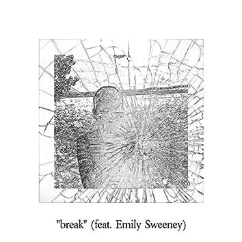 Break (feat. Emily Sweeney)