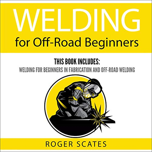 Welding for Off-Road Beginners Titelbild