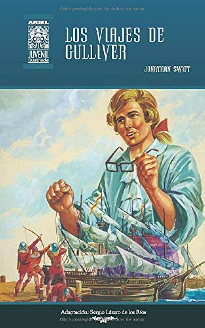 泥沼実行フィヨルドLos viajes de Gulliver: Ilustrado (Ariel Juvenil Ilustrada)