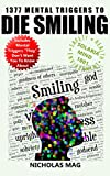 1377 Mental Triggers to Die Smiling (English Edition)