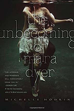 The Unbecoming of Mara Dyer (The Mara Dyer Trilogy) by Michelle Hodkin(2012-10-23)