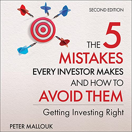 The 5 Mistakes Every Investor Makes and How to Avoid Them, 2nd Edition cover art