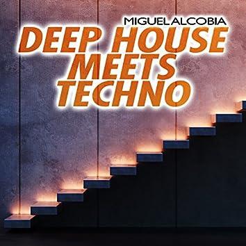 Deep House Meets Techno