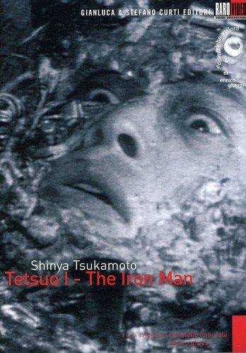 Tetsuo I - The iron man