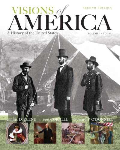 Visions of America: A History of the United States, Volume One (2nd Edition)