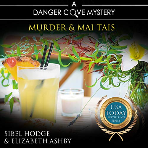 Murder and Mai Tais Audiobook By Sibel Hodge,                                                                                        Elizabeth Ashby cover art
