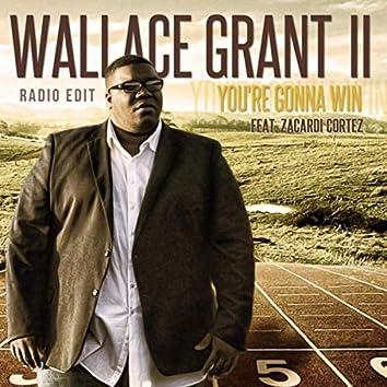 You're Gonna Win (Radio Edit) [feat. Zacardi Cortez]