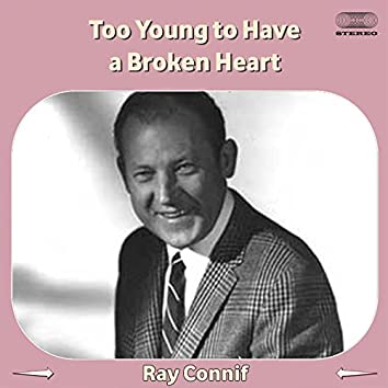 Too Young to Have a Broken Heart (feat. Gayla Peevey)