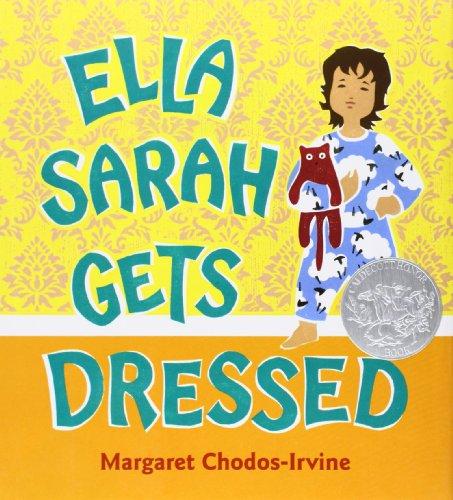 Ella Sarah Gets Dressed (Caldecott Honor Book)の詳細を見る