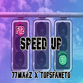 Speed Up (feat. Top5Faneto)